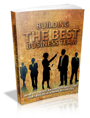 Product picture Building The Best Business Team (includes MRR)