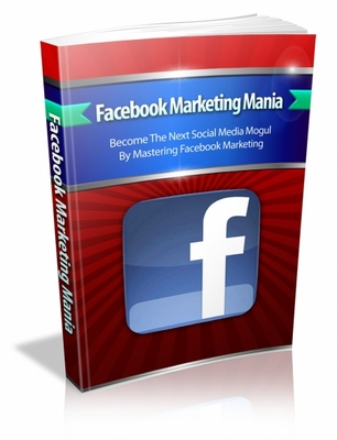 Product picture Facebook Marketing Mania (includes master resell rights)